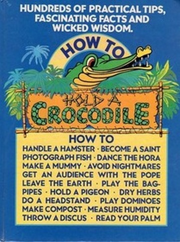 How to Hold a Crocodile